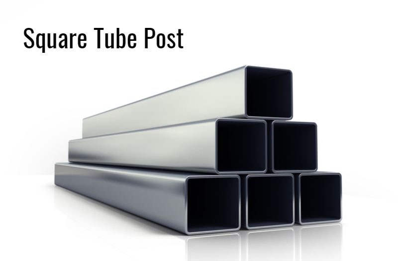 Square Tube Post System